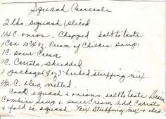 Handwritten Recipe For Squash Casserole -- Never tried it with the Carrots... Love this recipe though! :)