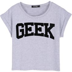 """""""Geek"""" Print Grey T-shirt ($9.99) ❤ liked on Polyvore featuring tops, t-shirts, shirts, tees, grey, short sleeve shirts, sleeve shirt, gray shirt, print t shirts and cotton tee"""