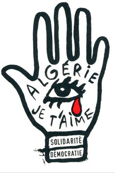 Gerard Paris-Clavel, Algerie je t'aime Polish Posters, Film Posters, Pierre Bernard, Talk To The Hand, Protest Art, Typography, Lettering, French Revolution, Abstract Drawings