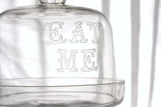 Cake plate with dome Eat Me from Alice in by MilkandHoneyLuxuries, $50.00