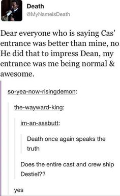 You gotta admit, Death had the best entrance you've ever seen on the show. <<< Death's entrance a la mafia film, lol