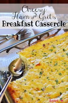 Cheesy Ham and Grits Breakfast Casserole ~ can be cooked ahead of time and reheated in individual portions for a hearty breakfast on busy mornings | FiveHeartHome.com