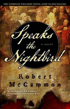 Speaks the Nightbird - Robert McCammon
