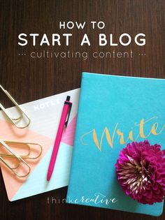 When you start blogging (or are even just considering it), it can seem extremely overwhelming. Where do I start? What do I talk about? Will anyone even listen to me?  |  How to Start a Blog: Cultivating Content  |  Think Creative