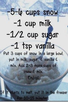 Snow ice cream - something I can do with baby girl this weekend while we're snowed in. But I'll change this up a bit: sweetened condensed milk in place of regular milk and sugar/mdb Just Desserts, Delicious Desserts, Dessert Recipes, Yummy Food, Fun Food, Frozen Desserts, Dessert Ideas, Yummy Recipes, Awesome Desserts