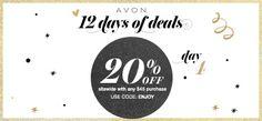 Start your Saturday w/ Avon #12DaysofDeals! Get 20% off any $45 purchase! CODE: ENJOY #AvonRep #Day4
