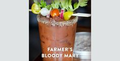 Farmer's Bloody Mary. What can't a good Bloody Mary do? It can kick start a great evening or erase the sins of the night before. We recommend it with a flat iron sliced thin in a salad of your choice. #tgpiraterecipe