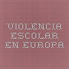 Europa y su violencia escolar