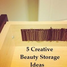 aah! why didn't I think of this!   5 Creative Beauty Storage Ideas