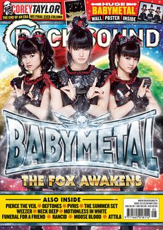 The Fox Awakens.  BABYMETAL are on the cover of this month's Rock Sound magazine!