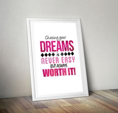 Chasing Your Dreams Printable Wall Art, Motivational Artwork, Typography Print, DIGITAL DOWNLOAD ART by ArtzyPrints on Etsy https://www.etsy.com/listing/251108399/chasing-your-dreams-printable-wall-art