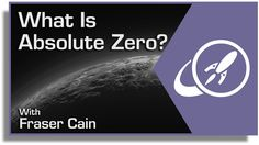Absolute Zero, The Coldest Possible Temperature - https://www.liveuniverse.club/absolute-zero-the-coldest-possible-temperature/