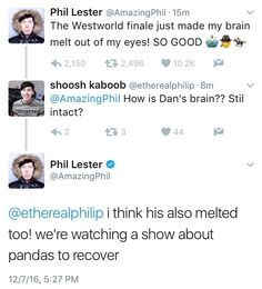 YAS. DAN AND PHIL WATCHED WESTWORLD. I WATCHED WESTWORLD. I CANNOT RN #theseviolentdelightshaveviolentends
