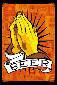 Pray For Beer Pôster