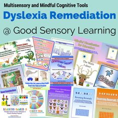 Come learn about all the great remedial tools for students with dyslexia at Good Sensory Learning!
