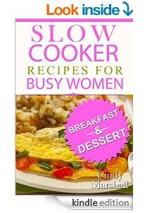 Free ebook: Slow Cooker Recipes for Busy Women  Need some new slow cooker recipes? Download the Slow Cooker Recipes for Busy Women ebook today for free.