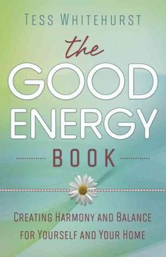 The Good Energy Book: Creating Harmony and Balance for Yourself and Your Home Amazon online