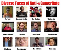 """Behind every good thing, there are always a group of Trolls trying to fuck up the party… Adam Baldwin recently retweeted a picture displaying the group of """"Winners"""" that make-up the faces of the Anti-#GamerGate party. In a weird (yet very sad way) having these guys against the GamerGate Squad will only …Share the joy"""