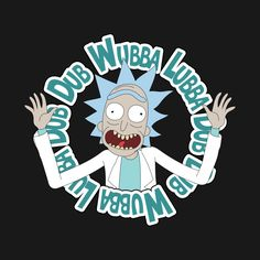 Rick and Morty - Wubba Lubba Dub Dub! (Blue Variant) by pandoramonium