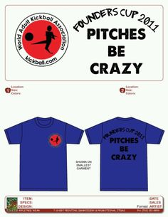 Kickball shirts for founders cup!  kickball.com