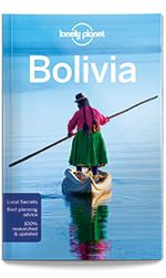 eBook Travel Guides and PDF Chapters from Lonely Planet: Bolivia travel guide - 9th edition (PDF Chapter) L...
