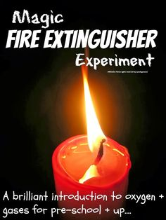 Fire extinguisher experiment ... a brilliant introduction to oxygen and gases for primary school, elementary school and up