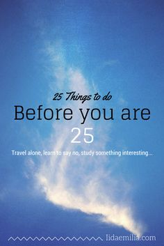 25 things to do before you are 25