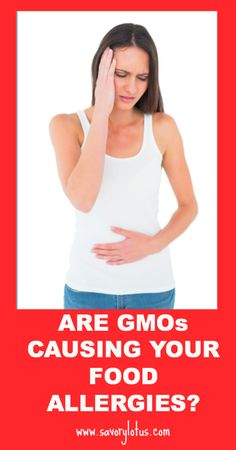 Are GMOS Causing YOUR Food Allergies  Some common signs of food allergies are: • bloating after meals, gas, frequent belching, or any kind of digestive problems •food cravings (usually for the foods that are causing the allergic reaction) • chronic constipation or diarrhea • stuffy nose after meals • low energy or lethargy after eating • frequent headaches or migraines •family history of food allergies