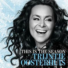 """This Is The Season"" - great Christmas music by the fabulous Dutch singer Trijntje Oosterhuis ... elements of Jazz/Blues/Pop/Motown   
