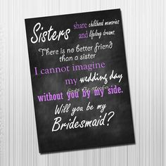 DIY Printable Will You Be My Bridesmaid Card for Sisters - Sister Bridesmaid Invitation - Sister Bridesmaid Poem - Maid of Honor Card by BirdsFlyStudio on Etsy https://www.etsy.com/listing/201121958/diy-printable-will-you-be-my-bridesmaid