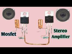 Stereo audio amplifier using mosfet Electronics Mini Projects, Diy Electronics, Car Audio Amplifier, Stereo Amplifier, Diy Bluetooth Speaker, Batterie Lithium, Speaker Box Design, Tesla Coil, Electronic Schematics