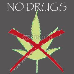 """Vektor: A crossed-out Marijuana leaf with the hint """"No Drugs"""""""