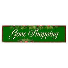 Gone Shopping Wall Decor