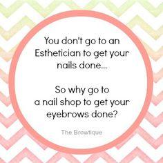 Unless said esthetician was also a nail tech...