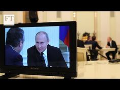 Vladimir Putin interviewed by the Financial Times | FT - YouTube