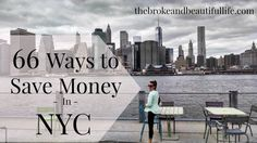 Save money in New York City with these top city savings strategies. Find out how to save money without sacrificing your dream lifestyle.