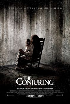 The Conjuring  I can't wait to see this movie