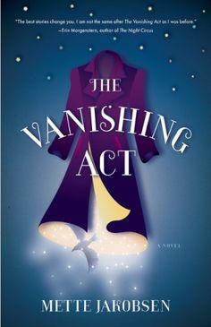 The Vanishing Act: A Novel by Mette Jakobsen http://www.amazon.com/dp/0393062929/ref=cm_sw_r_pi_dp_hxKJvb1X1G2QJ
