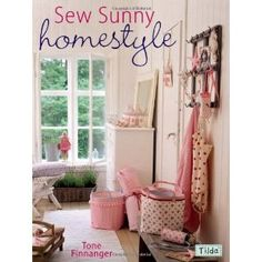 Sew Sunny Homestyle: Tone Finnager: