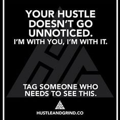 Tag the hustler in your life who needs to see this! Someone who has made sacrifices who works hard and who inspires you each and every day! Show them some love by tagging them below! Let them know it doesn't go unnoticed..