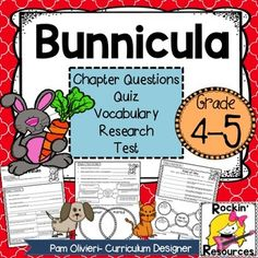 Bunnicula! This unit is awesome. It has a cover page, questions for each chapter, writing activities, a character chart, vocabulary test, an end of unit test, and a research project.