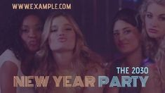 Girls night celebration video template new year party 2030