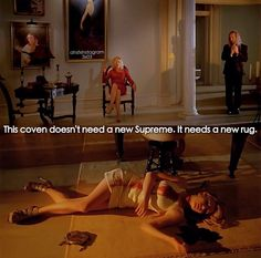 My all time favorite saying by Fiona-American Horror Story - COVEN
