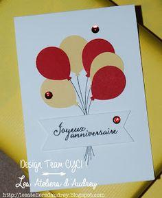 The Audrey Workshops: {Birthday Card - Birthday Card - DT CYCI # 115}