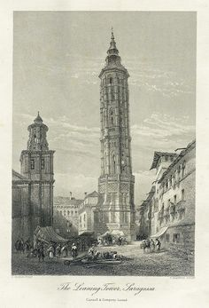 The Leaning Tower 1837 - Gran Archivo Zaragoza Antigua How To Antique Wood, Empire State Building, French Vintage, 19th Century, Steel, The Originals, Antiques, Prints, Architectural Drawings