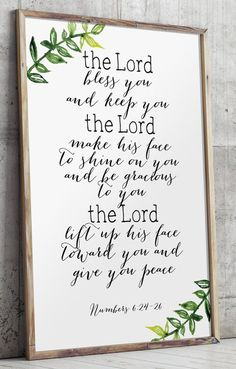 Scripture Printable Art - verse Numbers 6:24-26 - The Lord bless you, and keep you. The Lord make his face to shine on you and be gracious to you. The Lord lift up his face toward you and give you peace. ________________________________________________________ This listing is an INSTANT DOWNLOAD FILES. No physical item will be shipped. Dimensions: 5x7 + 8x10 + 11x14 - JPEG and PDF files. If you would like this print in another size, please contact me before purchasing. If you would like…