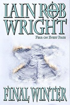 The Final Winter: An Apocalyptic Horror Novel by Iain Rob Wright http://www.amazon.com/dp/B0052F4GLW/ref=cm_sw_r_pi_dp_Uay.vb0WQYJ8J