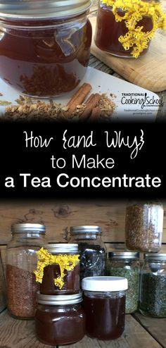 How {and Why} to Make a Tea Concentrate | The tradition of making tea concentrates is centuries old. This time of year, cold weather provides an excellent excuse to cozy in and give your body something hot, soothing, and healthy: a well-loved tea. Let's explore the many reasons why you'd want to make a tea concentrate, and then I'll teach you how to do it! | TraditionalCookingSchool.com