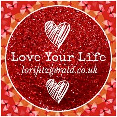 Love Your Life-the incredible 90 day personal transformation programme.  www.lorifitzgerald.co.uk