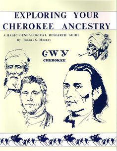 Cherokee Genealogy - All Things Cherokee Exploring Your Cherokee Ancestry: A Basic Genealogical Research Native American Ancestry, Native American Cherokee, Native American History, American Indians, American Symbols, American Art, American Women, American Quotes, Cherokee Indian Art